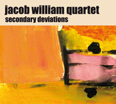 "Featured recording ""Jacob William Quartet / Secondary Deviations"""